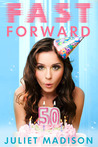 Fast Forward by Juliet Madison