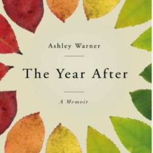 The Year After by Ashley Warner