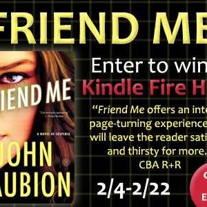 Spotlight, Review, and Giveaway: Friend Me by John Faubion