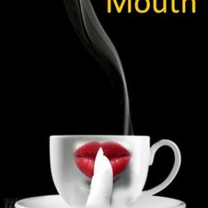 Mouth by Steve Prentice