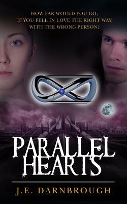 Parallel Hearts by J.E. Darnbrough