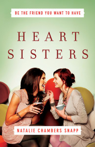 Heart Sisters by Natalie Chambers Snapp