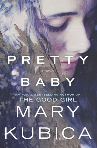 Pretty Baby by Mary Kubica