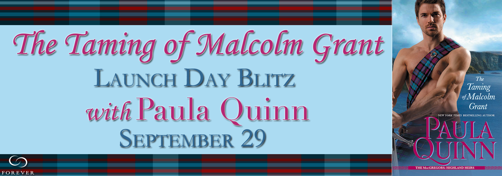 The Taming of Malcolm Grant by Paula Quinn