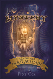 The Mystery of the Masked Marauder by Peter S. Cox