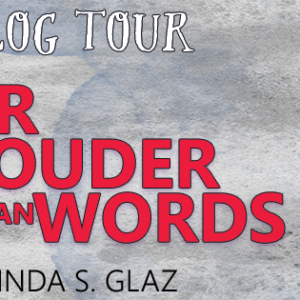 Fear is Louder Than Words by Linda S. Glaz