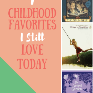 7 Childhood Favorites I Still Love Today