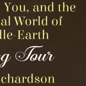 Hobbits, You, and the Spiritual World of Middle-Earth Blog Tour