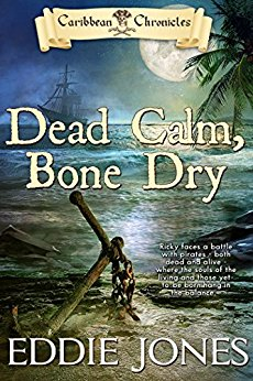 Dead Calm, Bone Dry by Eddie Jones COVER REVEAL