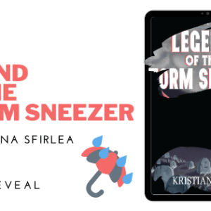 Legend of the Storm Sneezer by Kristiana Sfirlea Cover Reveal